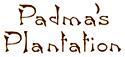 Padma's Plantation